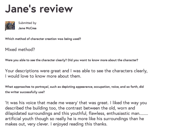 I was really pleased with Jane's review, particularly how she picked up on the contrast in the character's appearance and his surroundings. It was a fantastic feeling to receive some praise and encouragement for a piece of writing I was really happy with.