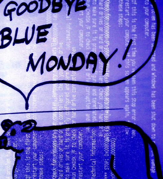 hello blue monday!